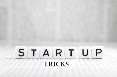 STARTUP TRICKS FOR NEW BUSINESS OWNERS